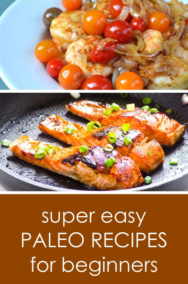 Easy Paleo Recipes for Beginners