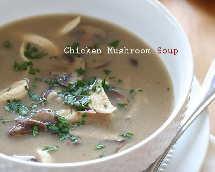 Creamy Chicken and Mushroom Soup
