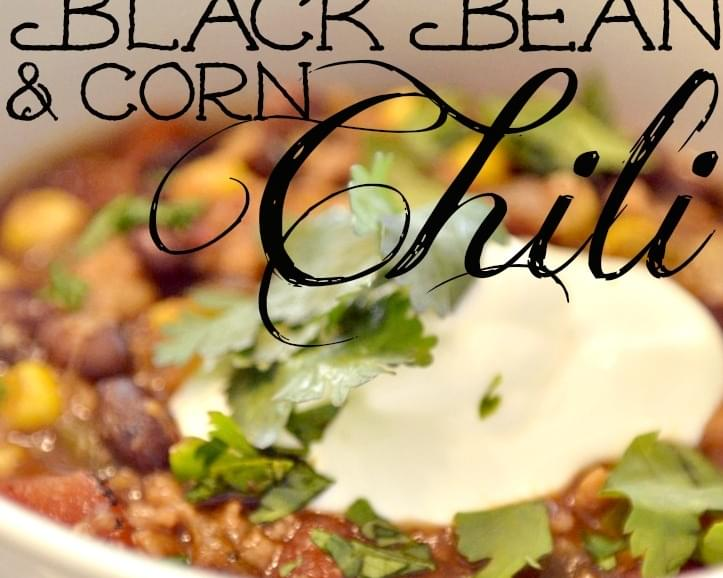 Easy Corn & Black Bean Chili