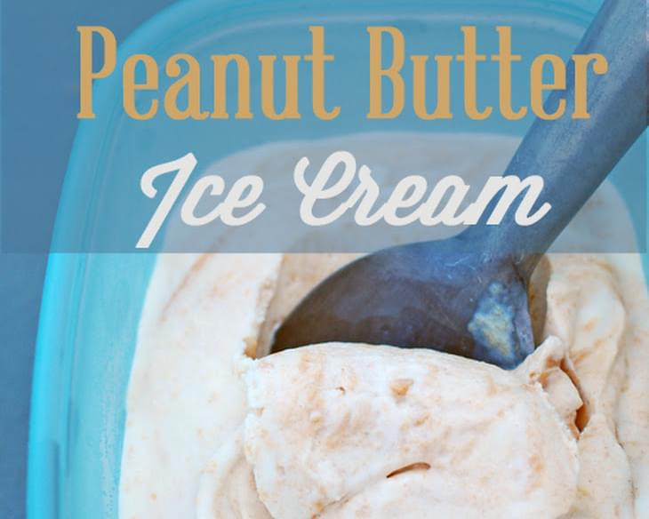 Homemade Peanut Butter Ice Cream - (no cooking required)