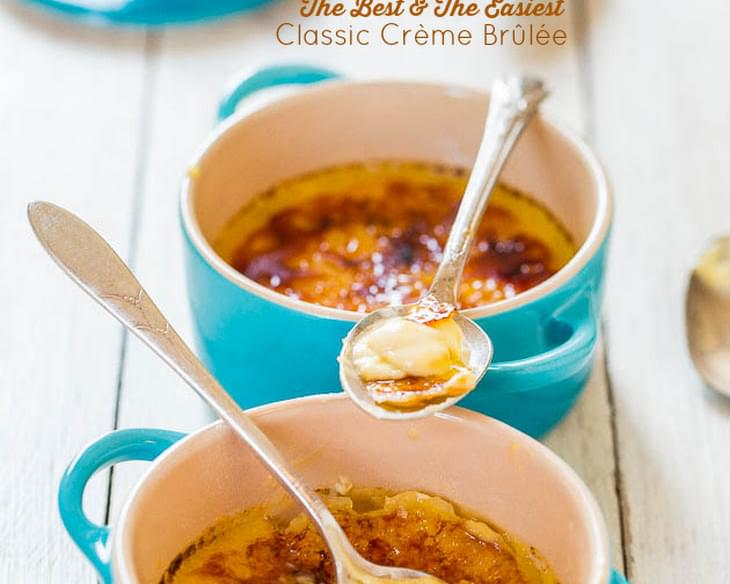 The Best and The Easiest Classic Crème Brûlée