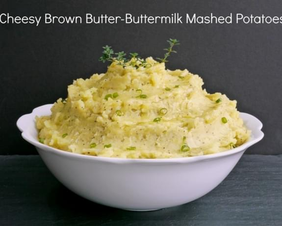 Cheesy Brown Butter-Buttermilk Mashed Potatoes Recipe