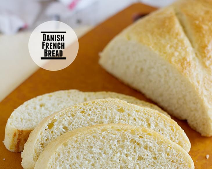 "Danish ""French"" Bread"