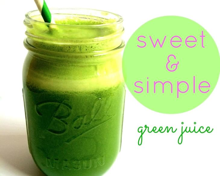 Sweet & Simple Green Juice