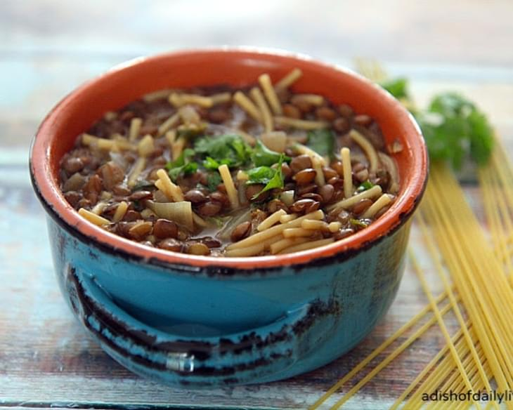 Lebanese Lentil Soup with Noodles