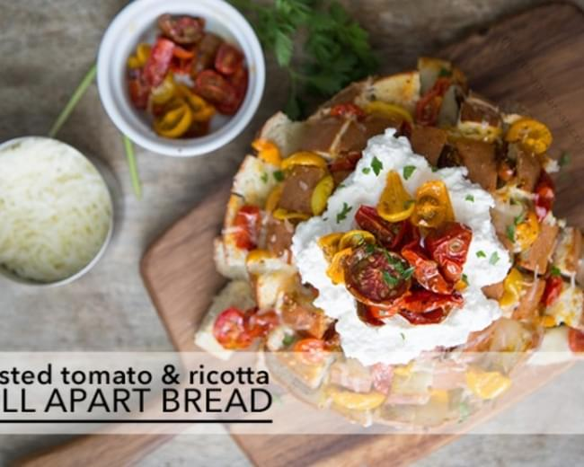 Roasted Tomato and Ricotta Pull Apart Bread