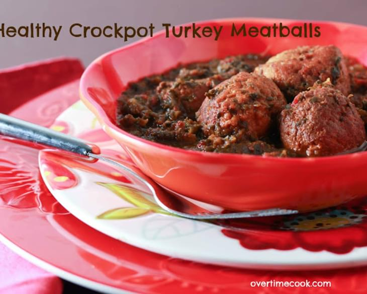 Healthy Crockpot Turkey Meatballs in a Tomato-Spinach Sauce