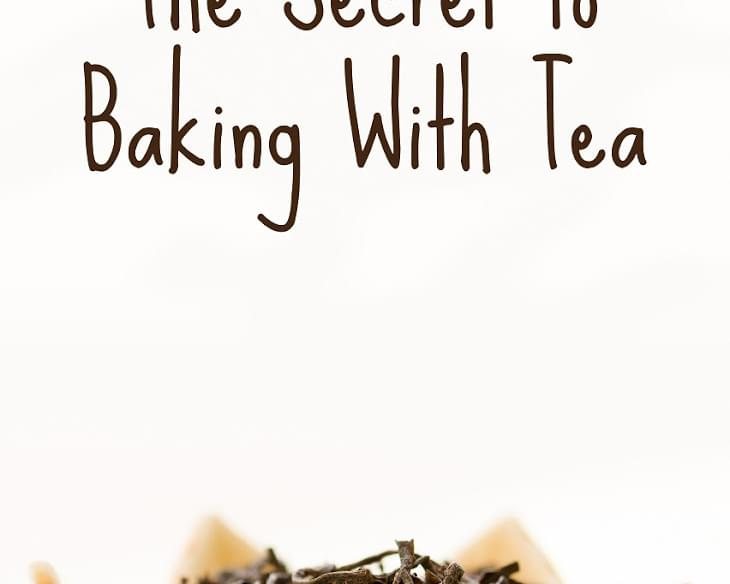 Baking with Tea - How To Get the Flavor of Tea Into Your Baked Goods