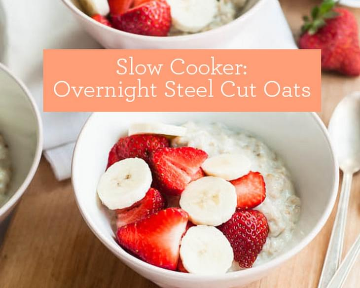 Slow Cooker Overnight Steel Cut Oats