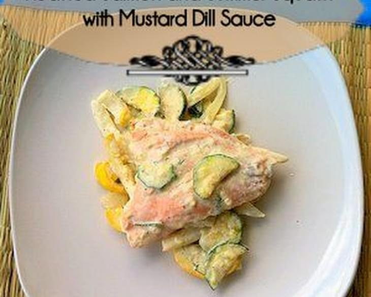 Roasted Salmon and Summer Squash with Mustard Dill Sauce