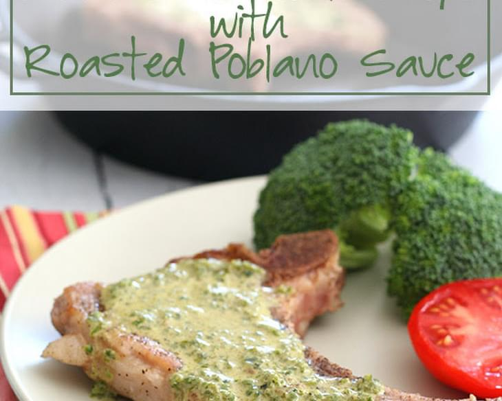 Pan-Seared Pork Chops with Roasted Poblano Sauce