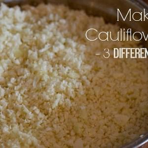 Making Cauliflower Rice