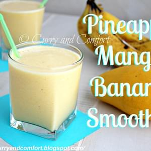 Pineapple Mango Banana Smoothie (Dairy Free)