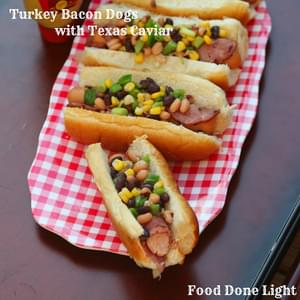 Turkey Bacon Dogs with Texas Caviar