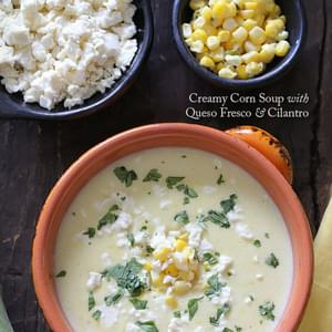 Creamy Corn Soup with Queso Fresco and Cilantro