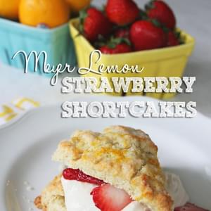 Meyer Lemon Strawberry Shortcakes with Buttermilk Whipped Cream