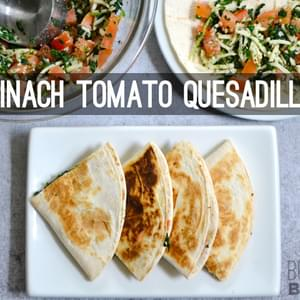 Spinach Tomato Quesadillas