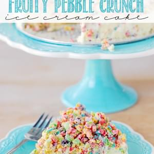 Fruity Pebble Crunch Ice Cream Cake