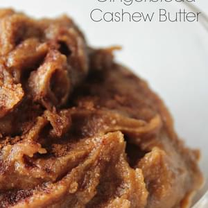 Gingerbread Cashew Butter (or frosting or dip or spread....)