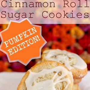 Cinnamon Roll Sugar Cookies - Pumpkin Edition!