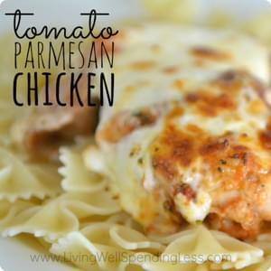 Easy Tomato Parmesan Chicken