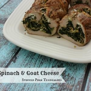 Spinach & Goat Cheese Stuffed Pork Tenderloin