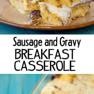 Sausage, Gravy and Biscuit Breakfast Casserole
