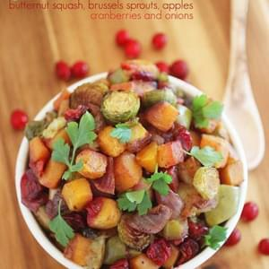 Roasted Butternut Squash and Brussels Sprouts with Cranberries, Apples and Onions