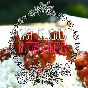 Delicious Indian Butter Chicken