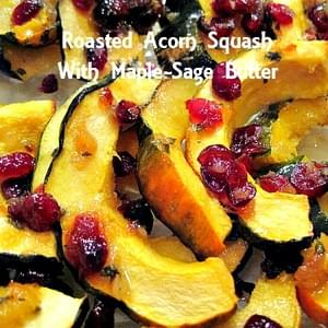 Roasted Acorn Squash With Maple-Sage Butter