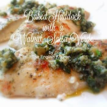 Baked Haddock with a Walnut Salsa Verde