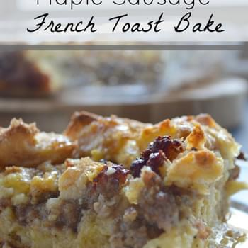 Maple Sausage French Toast Bake #BrunchWeek