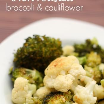 Oven Roasted Broccoli and Cauliflower