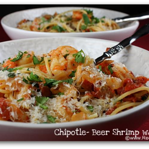 Chipotle- Beer Shrimp with Pasta