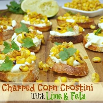 Charred Corn Crostini with Feta and Lime