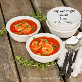 Easy Weeknight Italian Tomato Soup with or without Shrimp