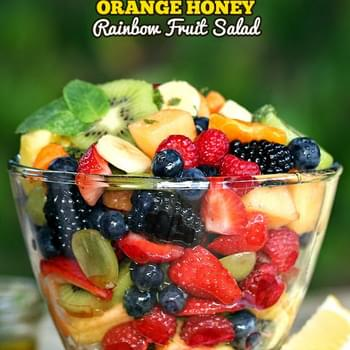 Orange Honey Rainbow Fruit Salad