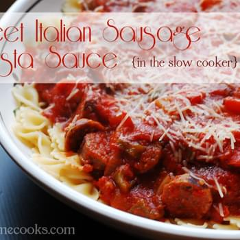 Sweet Italian Sausage Pasta Sauce in the Slow Cooker
