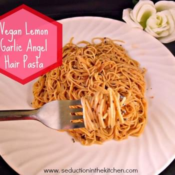 Vegan Lemon Garlic Angel Hair Pasta