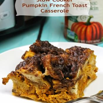 Slow Cooker Overnight Pumpkin French Toast Casserole