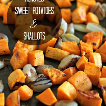 Maple Mustard Roasted Sweet Potatoes and Shallots
