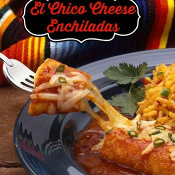El Chico Cheese Enchiladas