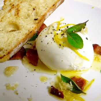 Burrata with Lemon, Garlic, Lardons, and Basil