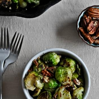 Pan Roasted Brussels Sprouts with Brown Butter and Toasted Pecans