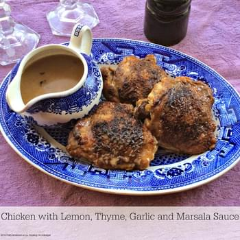 Chicken with Lemon, Thyme, Garlic and Marsala Sauce