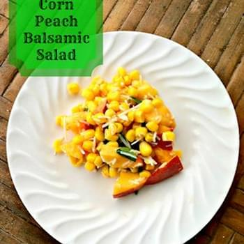 Corn Peach Balsamic Salad