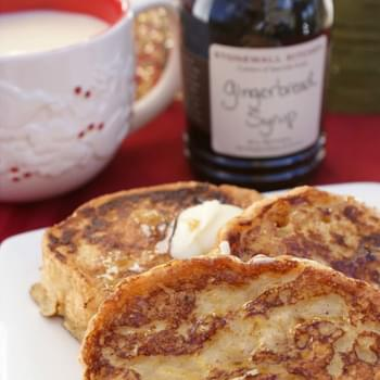 Eggnog French Toast with Gingerbread Syrup
