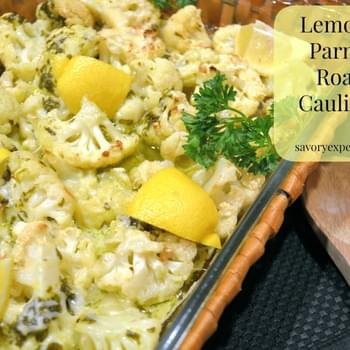 Lemon Parmesan Roasted Cauliflower- Throwback Thursday