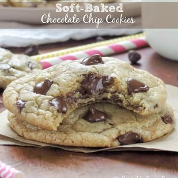 Soft-Baked Chocolate Chip Cookies {My Favorite}
