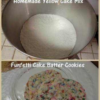 A hit and A Miss (Homemade Yellow Cake Mix & Funfetti Cake Batter Cookies)